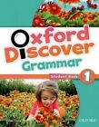 Oxford Discover: 1: Grammar by Oxford University Press (Paperback, 2014)