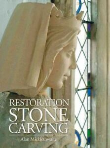 Restoration-Stone-Carving-Hardcover-by-Micklethwaite-Alan-Brand-New-Free