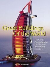Time: Great Buildings of the World: The World's Most Influential, Inspiring and