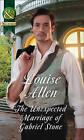 The Unexpected Marriage of Gabriel Stone by Louise Allen (Paperback, 2016)