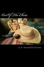 Out of the Chute by A. R. Donenfeld-Vernoux (2014, Paperback)
