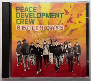 PEACE DEVELOPMENT CREW Better Days CD Neuwertig REGGAE aus HANNOVER Kultscheibe!