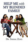 Help Me with My Blended Family by Dr Sheral Zeno, Sheral Zeno (Paperback / softback, 2010)