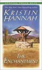 The Enchantment by Kristin Hannah (1992, Paperback)
