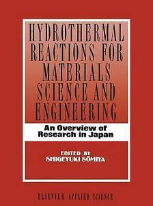 Hydrothermal-Reactions-for-Materials-Science-and-Engineering-An-Overview-of