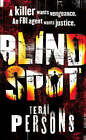 Blind Spot by Terri Persons (Paperback, 2008)