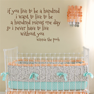 Winnie The Pooh If You Live To Be 100 Wall Art Nursery Baby Shower