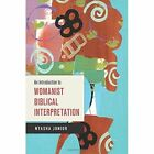 An Introduction to Womanist Biblical Interpretation by Nyasha Junior (Paperback, 2015)