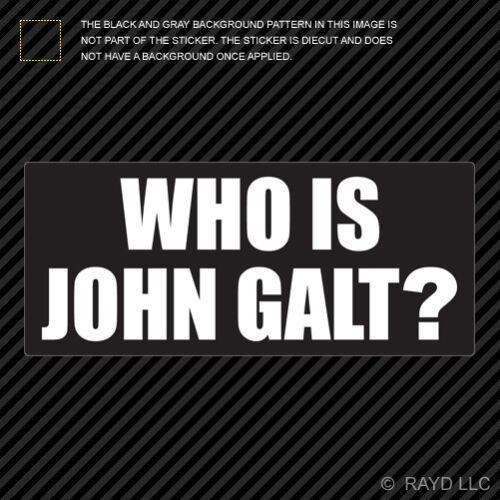 Sticker Die Cut Decal Self Adhesive Vinyl Atlas Shrugged Who is John Galt