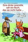 Eine dicke Leseratte sah ein Buch, das sie nicht hatte von Juliane Blech, Martin Ebbertz, Georg Bydlinski, Manfred Schlüter und Ralf Polander (2016, Klappenbroschur)