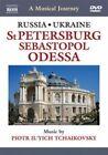 Musical Journey Russia Ukraine St Petersburg Sebastopol and 2008 DVD