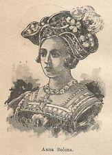 A9645 Ritratto di Anna Bolena - Xilografia - Stampa Antica del 1906 - Engraving