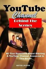YouTube Channel Behind the Scenes : All Your Questions Answered about...