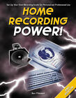 Home Recording Power! by Ben Milstead (Paperback, 2003)