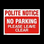 No Parking Keep Clear Private Sign, Sticker - All Sizes & Materials (MISC27)
