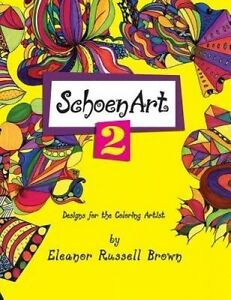 Shoenart-2-Designs-for-the-Coloring-Artist-by-Brown-Eleanor-Russell-Paperback