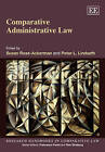 Comparative Administrative Law by Edward Elgar Publishing Ltd (Paperback, 2011)