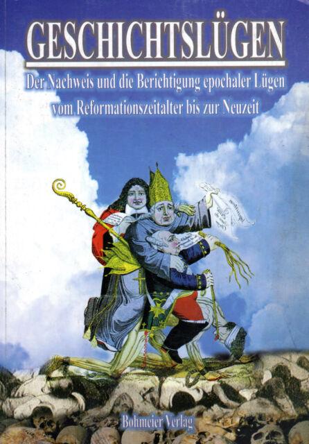 GESCHICHTSLÜGEN 2  Vom Reformationszeitalter zur Neuzeit ( wie Jan van Helsing )