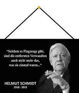 Helmut Schmidt Spruch 4 Schild mit Kordel Metal Tin Sign 20 x 30 cm FA1186-K