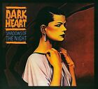 Shadows of the Night [Digipak] by Dark Heart (CD, Jan-2009, Metal Mind Productions)