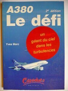 A380 Le Défi. Yves Marc - Editions Cépaduès