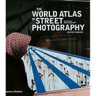 The World Atlas of Street Photography by Jackie Higgins (Hardback, 2014)