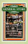 Gruene General Store Cookbook by Virginia Keys Hughes (1998, Hardcover)
