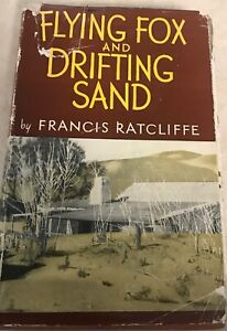 Flying-Fox-and-Drifting-Sand-by-Francis-Ratcliffe-1948-hc