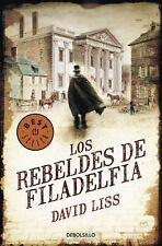 Los Rebeldes de Filadelfia (Best Seller (Debolsillo)) (Spanish Edition)