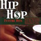 Hip Hop Future Hits by Various Artists (CD, Mar-2006, Big Eye Music)