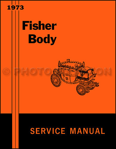 1973 Cadillac Body Repair Shop Manual Calais Deville Fleetwood Eldorado Service