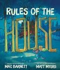 Rules of the House by Mac Barnett (2016, Hardcover)