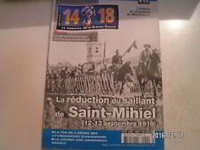 **e 14-18 Magazine n°50 Réduction du saillant de Saint Mihiel / Müncheberg