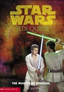 Star-Wars-Jedi-Quest-4-The-Master-of-Disguise-Jude-Watson-2002-NF-Cond