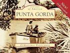 Punta Gorda 9780738566009 by Ann M O'phelan