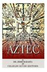 The Mythology and Religion of the Aztec by Charles River Editors, Jesse Harasta (Paperback / softback, 2014)