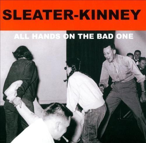 SLEATER-KINNEY - ALL HANDS ON THE BAD ONE [SLIPCASE] NEW CD