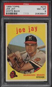 1959-Topps-BB-Card-273-Joe-Jay-Milwaukee-Braves-WHITE-BACK-PSA-NM-MT-8