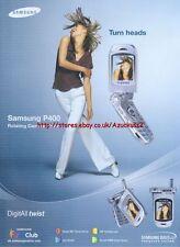 """Samsung P400 """"Turn Heads"""" Phone 2003 Magazine Advert #51"""