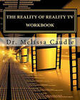 The Reality of Reality TV Workbook by Dr Melissa Caudle (Paperback / softback, 2011)