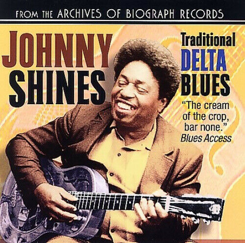 Traditional Delta Blues (Collectables) by Johnny Shines.