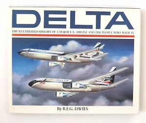 Great-Airlines-of-the-World-Delta-An-Airline-and-Its-Aircraft-by-R-E-G