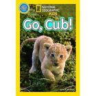 Go, Cub! by National Geographic Kids (Paperback, 2014)