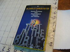 High Grade UNREAD paperback: IS THAT IN THE BIBLE charles potter 1985, 1st ed.
