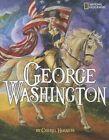 George Washington by Cheryl Harness 9780792254904