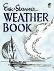 Eric Sloane's Weather Book by Eric Sloane (Paperback, 2005)