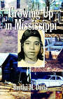 Growing Up in Mississippi by Bertha M Davis (Paperback / softback, 2004)