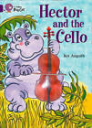 Collins Big Cat: Hector and the Cello Workbook by HarperCollins Publishers (Paperback, 2012)
