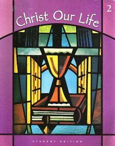 Christ Our Life: Grade 2: God Cares for Us: Studen