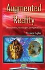 Augmented Reality: Developments, Technologies & Applications by Nova Science Publishers Inc (Hardback, 2015)
